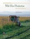 Cultivated Wild Rice Production in California (purchase from ANR)